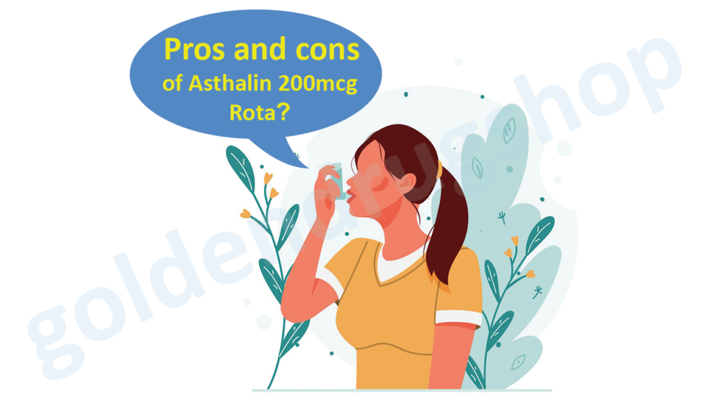 Pros and cons of Asthalin