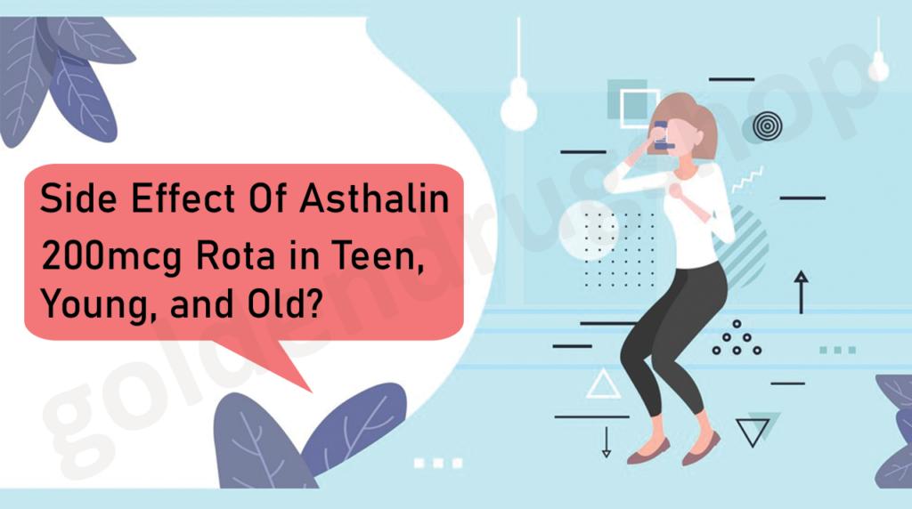 Side Effect Of Asthalin 200mcg Rota